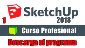 Curso gratuito completo de Sketchup 2018 Descarga el programa | 3d4every1