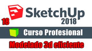 Curso gratuito completo de Sketchup 2018 modelado 3d eficiente