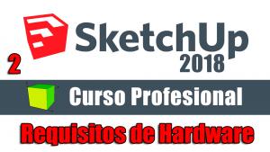 Caratula del video de requisitos de hardware en Sketchup 2018 por 3d4every1