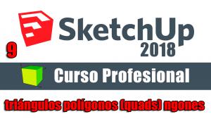 Curso gratuito completo de Sketchup 2018 triángulos polígonos (quads) ngones P-1