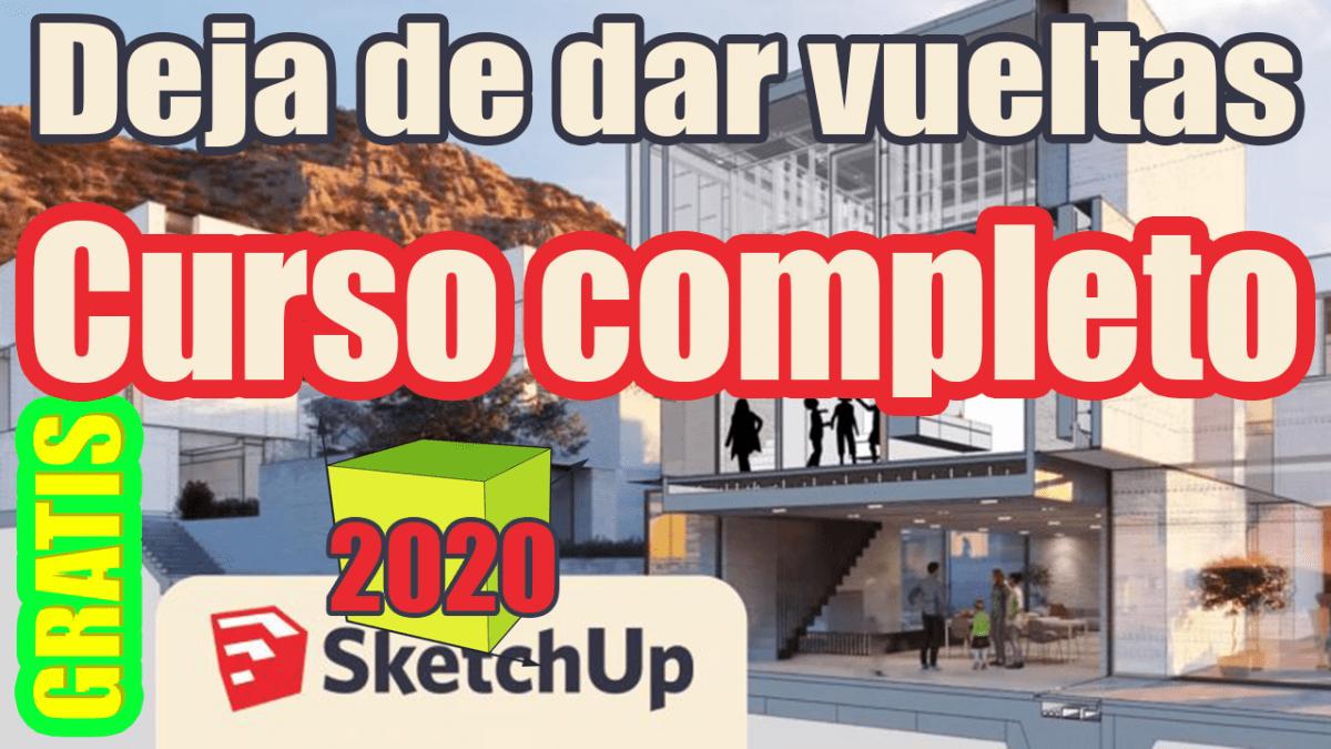 Curso gratis Sketchup 2020 español